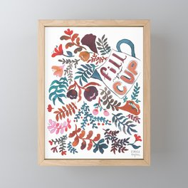 Fill your cup Framed Mini Art Print
