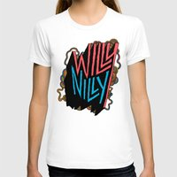 willy wonka T-shirts featuring Willy Nilly by Chris Piascik