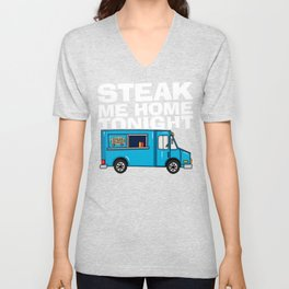 Steak Me Home Tonight (HE104) Unisex V-Neck