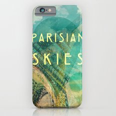 Songs and Cities: Parisian Skies iPhone 6 Slim Case