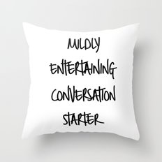 Conversation starter Throw Pillow