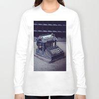 typewriter Long Sleeve T-shirts featuring Typewriter by Kerri Ann Crau