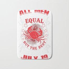 Best-Men-Are-Born-On-July-19---Cancer-Shirt---Sao-chép---Sao-chép Bath Mat