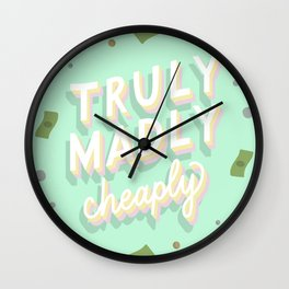 Truly Madly Cheaply Wall Clock