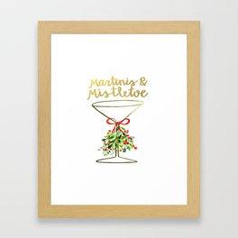 Mistletoes and Martinis Framed Art Print