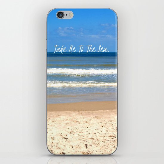 Take Me To The Sea iPhone & iPod Skin