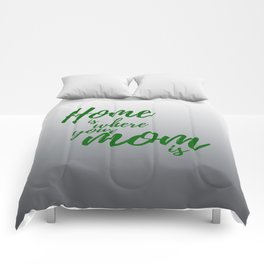 Home Is Where Your Mom Is - Gray Comforters