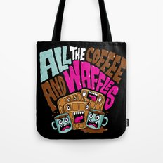 ALL THE COFFEE AND WAFFLES Tote Bag
