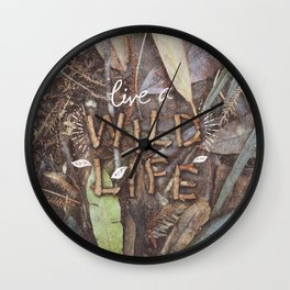 Live a Wild Life Wall Clock