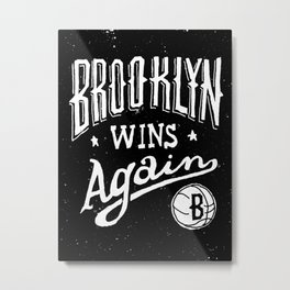 Brooklyn Wins Again (Away) Metal Print