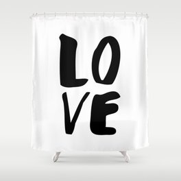 LOVE black and white monochrome typography poster design home wall bedroom decor Shower Curtain