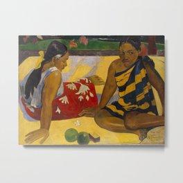 """Paul Gauguin """"Femmes sur la plage (Women on the beach)"""" 1892 Metal Print"""
