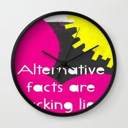 Alternative Lies are Fucking Lies Wall Clock