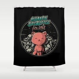 Human Sacrifice - For Cats Shower Curtain