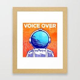 The Voice Over Framed Art Print