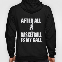 Basketball After All 3 Points Dunking Gift Hoody