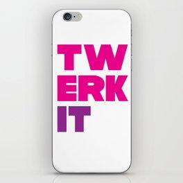 Twerk It iPhone Skin
