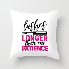 Lashes Longer Than My Patience Throw Pillow