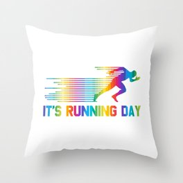 Its Running Day Joggen Laufen Tag Sprinten Rennen Throw Pillow