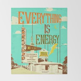 EVERYTHING IS ENERGY Throw Blanket