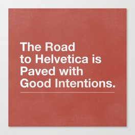 The Road to Helvetica Canvas Print