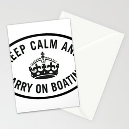 Keep Calm and Carry on boating Stationery Cards