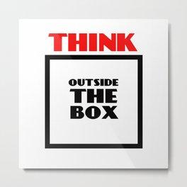 Think Outside The Box 2 Metal Print