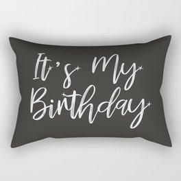 It's My Birthday! #society6 Rectangular Pillow