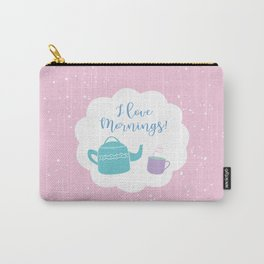 I Love Mornings! Carry-All Pouch