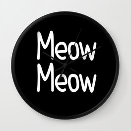 Meow Meow ( on black) Wall Clock