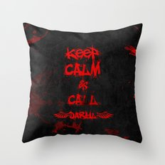 Keep Calm & Call Daryl Dixon!!! Throw Pillow