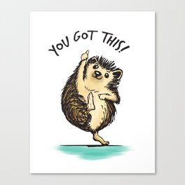 Motivational Hedgehog Canvas Print