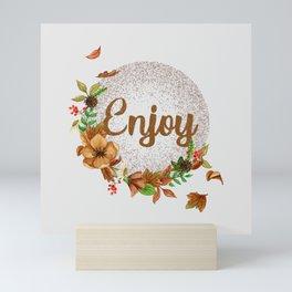 Enjoy - Fall flowers Mini Art Print