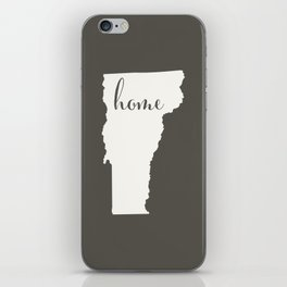Vermont is Home - White on Charcoal iPhone Skin