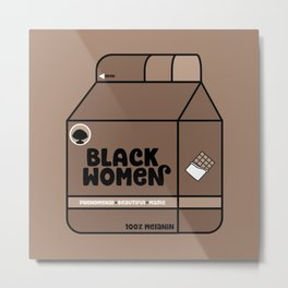 Black Women - Chocolate Metal Print