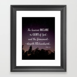 The Heavens Declare the Glory of God Framed Art Print