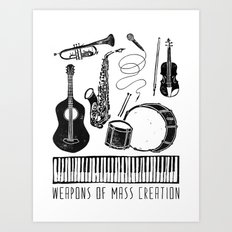 Weapons Of Mass Creation - Music Art Print
