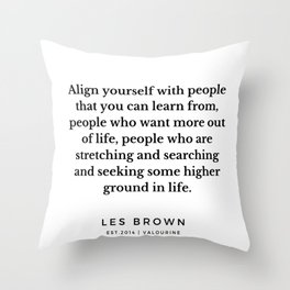 10     Les Brown  Quotes   190824 Throw Pillow
