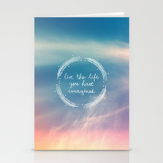The Life You Have Imagined  Stationery Cards