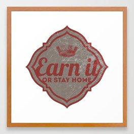 Earn It E-dub Framed Art Print