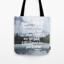 Loved More Than you Know Tote Bag