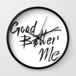 Good Better ME Wall Clock