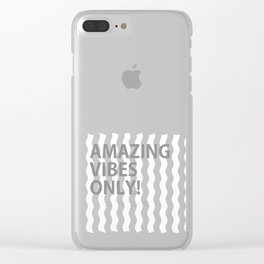 Amazing Vibes Only! (yellow) Clear iPhone Case