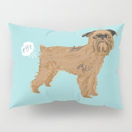 Brussels Griffon dog breed funny dog fart Pillow Sham