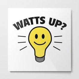 Watts Up? Metal Print