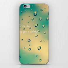 Let the Rain Sing you a Lullaby iPhone & iPod Skin