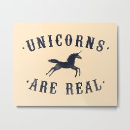 Unicorns Are Real II Metal Print