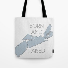 BORN AND RAISED Tote Bag