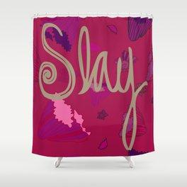 Slay on Purple Flowers Shower Curtain