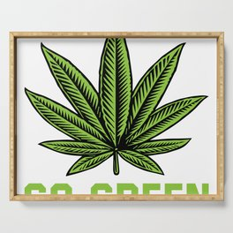 Go Green Marijuana Leaf For Chiller Of Weed And Marijuana Serving Tray